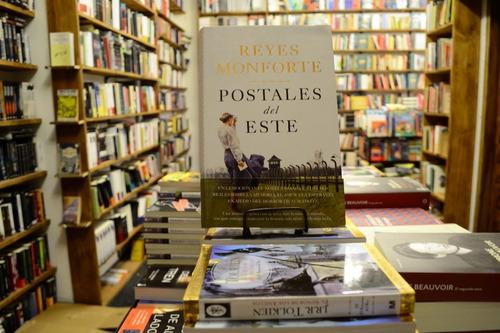 Postales Del Este. Reyes Monforte.
