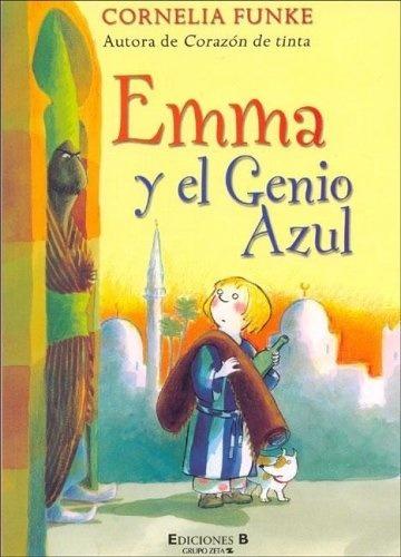 Emma Y El Genio Azul - Cornelia Funke