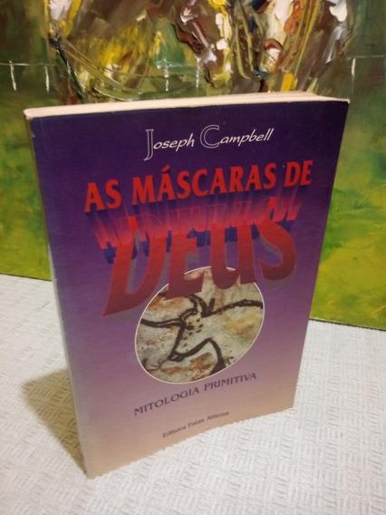As Máscaras De Deus Mitologia Primitiva Joseph Campbell