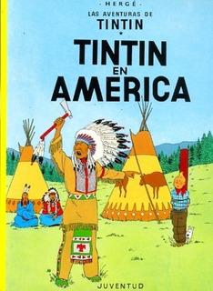 Nº 3 Las Aventuras De Tintin En America - Herge, Georges Re