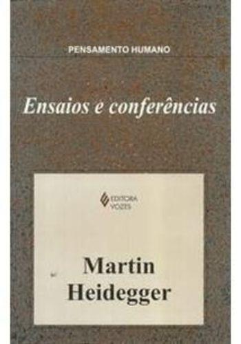 Livro Ensaios E Conferências Martin Heidegger