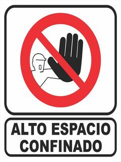 Cartel De Prohibición Alto Espacio Confinado 30x40