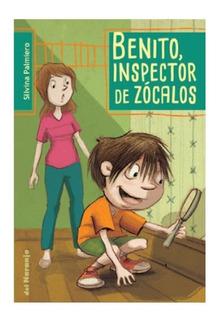 ** Benito , Inspector De Zocalos ** Silvina Palmiero