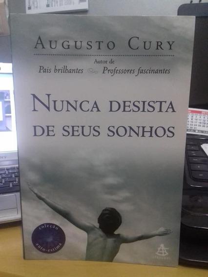 Livro - Nunca Desista De Seus Sonhos