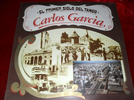 Carlos Garcia El Primer Siglo Del Tango Disco Vinilo Ex 10