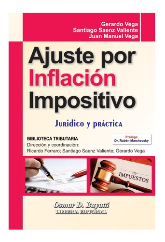 Ajuste Por Inflación Impositivo Saenz Valiente - Vega