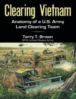 Clearing Vietnam : Terry T Brown