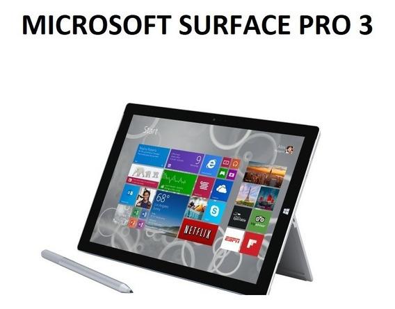 Microsoft Surface Pro 3 / 4gb Ram & 128 Gb De Hd Windows 10