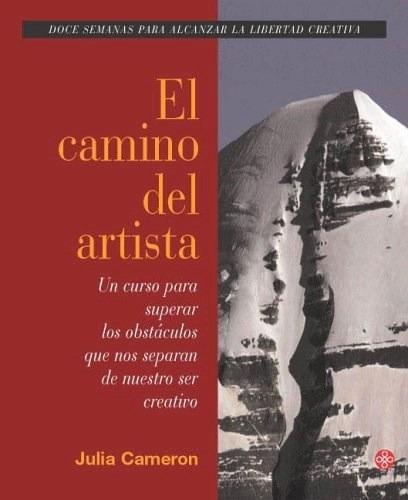 El Camino Del Artista - Libro Julia Cameron