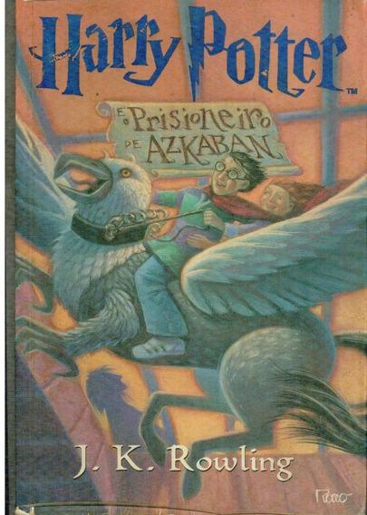 Livro Harry Potter E O Prisioneiro De Azkaban - J. K. Rowlin