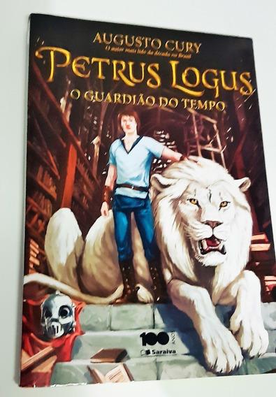 Livro - Petrus Logus O Guardião Do Tempo - Augusto Cury