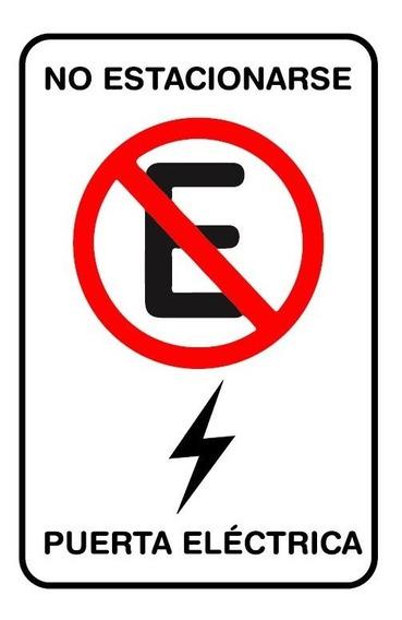 Letrero No Estacionarse Puerta Eléctrica