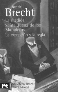La Medida. Santa Juana De Los Mataderos. La Excepción Y La R