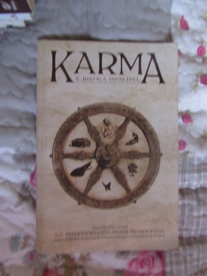 Karma - A Justiça Infalível - A.c. Bhaktivedanta Swami