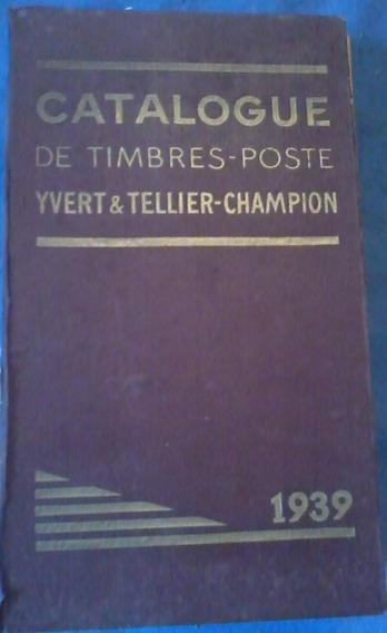 Catalogo Sellos Postales Universal Ivert Teller 1939 Frances