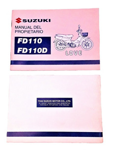 Manual Del Usuario Suzuki Fd 110 Love/ Fd 110 D Nuevo Papel