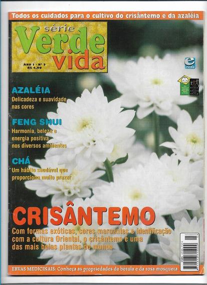 Série Verde Vida Revista Ed 3 Feng Shui Ervas Medicinais