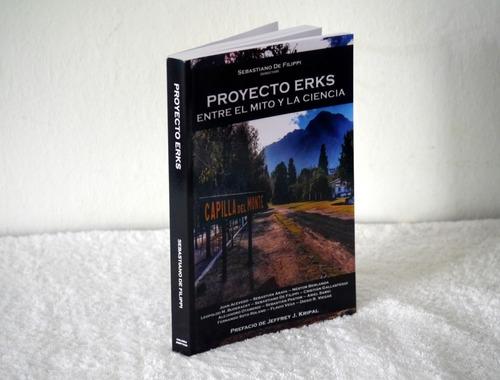 Imagen 1 de 4 de Libro De Ovnis   Entre El Mito Y La Ciencia. Proyecto Erks