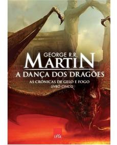 Livro 5 As Crônicas De Gelo E Fogo A Dança Dos Dragões