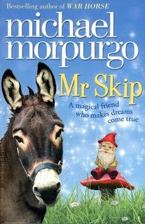 Mr Skip - Morpurgo Michael