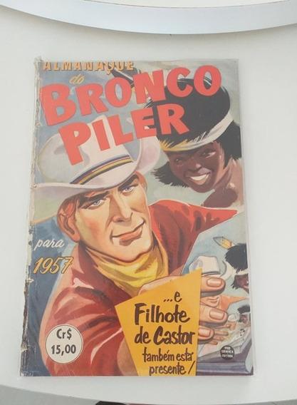 Almanaque Do Bronco Piler 1957 (frete Gratis)