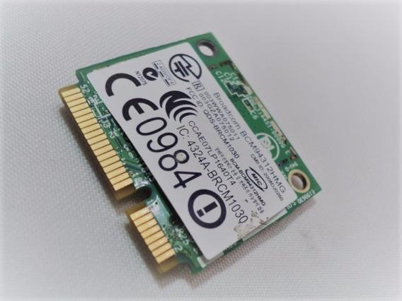 Placa De Rede Wifi Dell 1320 Bcm94312hmg