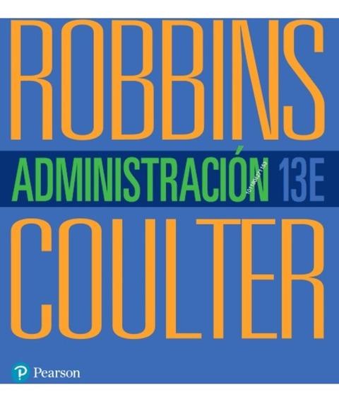 Administración - 13/ed - Robbins