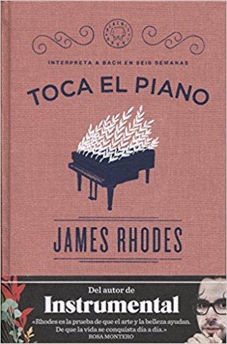 Toca El Piano -  James Rhodes