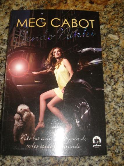Livro: Sendo Nikki - Meg Cabot