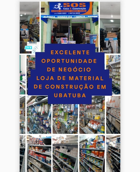 Vendo Loja De Material De Construção Em Ubatuba-oportunidade
