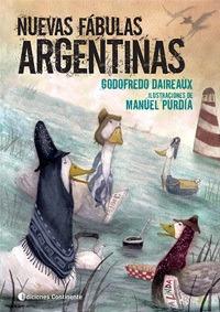 Nuevas Fabulas Argentinas, Godofredo Daireaux, Continente