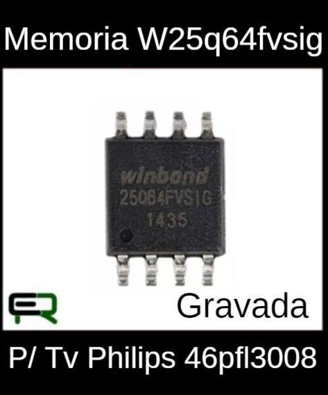 Memoria W25q64fvsig Gravada Para Tv Philips 46pfl3008