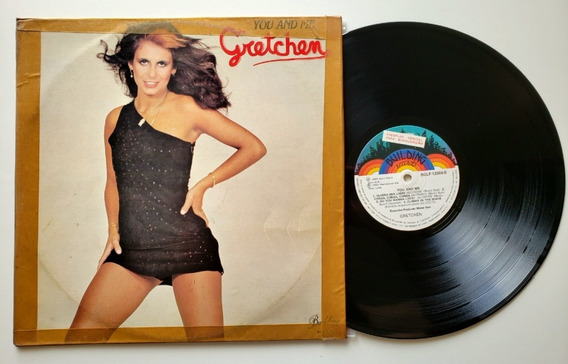 Lp Vinil Gretchen You And Me -nac 1981 Disco Perfeito Nm/vg
