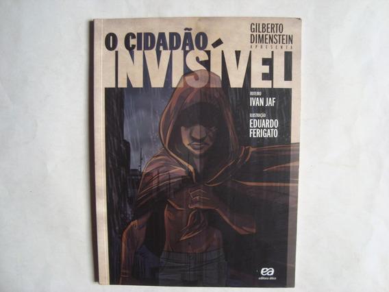 Hq O Cidadão Invisível - Ivan Jaf