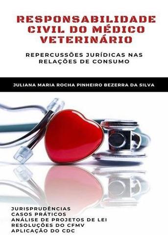 Responsabilidade Civil Do Medico Veterinario