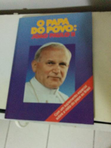 Livro O Papa Do Povo  João Paulo Ii