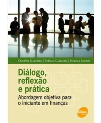 Diálogo, Reflexão E Prática - Abordagem Objetiva Para O I