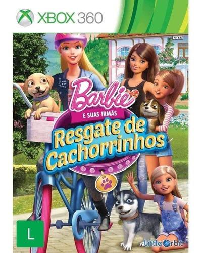 Barbie E Suas Irmãs Resgate De Cachorrinhos Xbox 360 Fisica