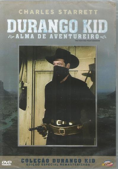 Dvd Durango Kid Alma De Aventureiro - Bonellihq A19