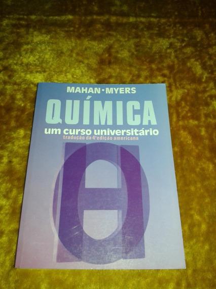 Química Um Curso Universitário ( Mahan Myers )