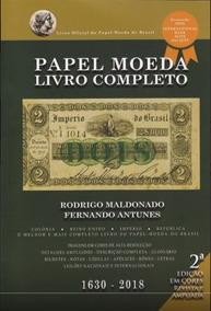 Catálogo De Cédulas Do Brasil Bentes - Edição 2018 !!!