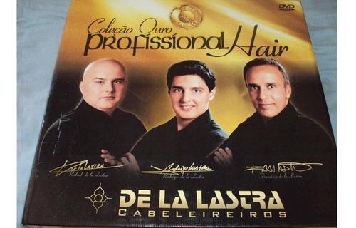Coleção Ouro Profissional Hair( De La Lastra Cabelereiros)