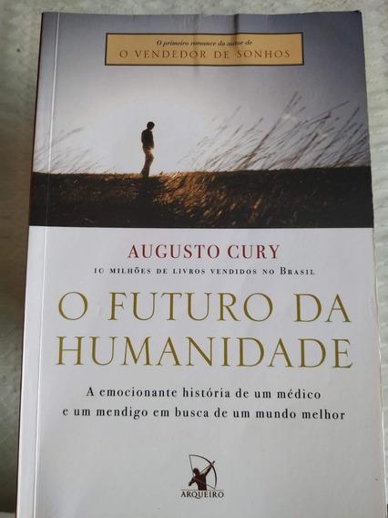 Livro O Futuro Da Humanidade Augusto Cury