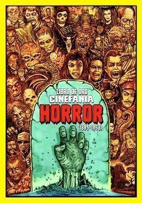 Imagen 1 de 2 de Libro De Oro Cinefanía  Horror (1895-1968)