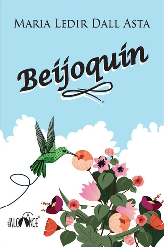 Beijoquin - Maria Ledir Dall Asta