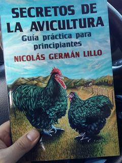 Secretos De La Avicultura (cria De Gallinas)