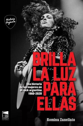 Imagen 1 de 1 de Brilla La Luz Para Ellas - Romina Zanellato