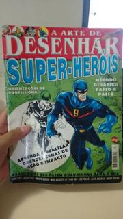 Revista A Arte De Desenhar Super Herois