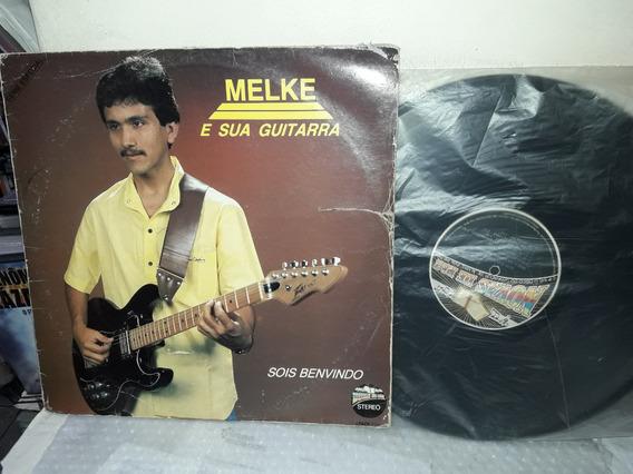Lp Melke E Sua Guitarra Sois Benvindo