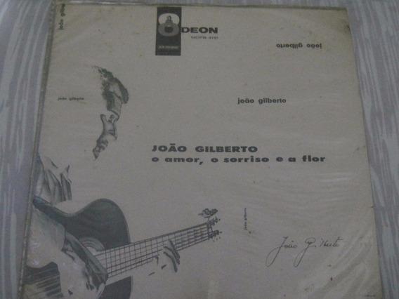 Lp Joao Gilberto O Amor O Sorriso E A Flor,original Zerado